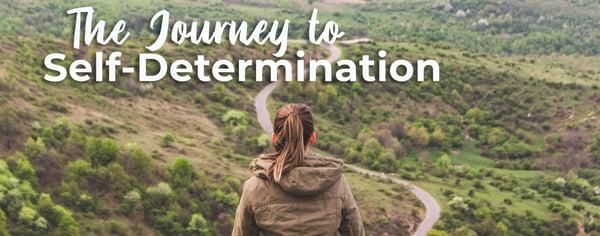CIP Journey Self Determination