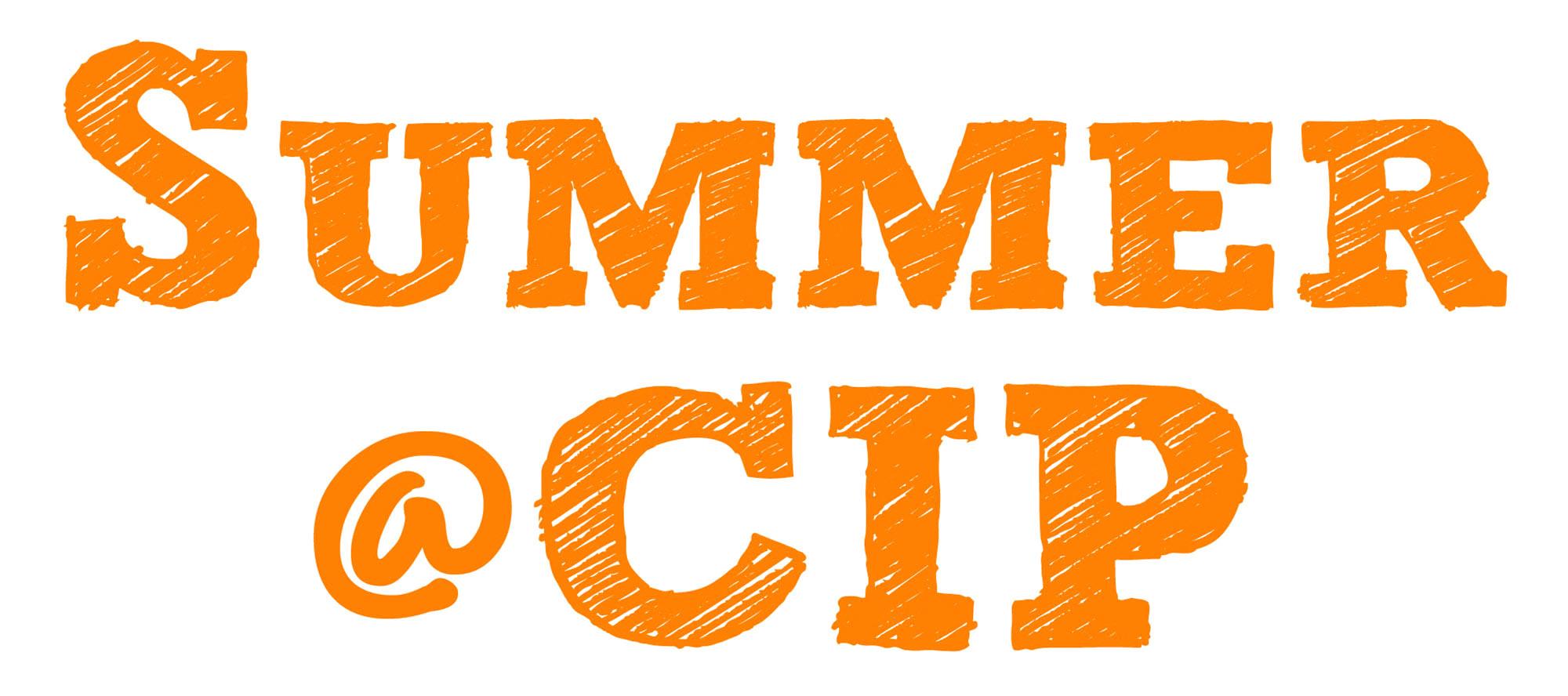 Summer@CIP